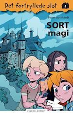 Det fortryllede slot 1: Sort magi (Det fortryllede slot, nr. 1)
