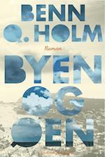 Byen og øen af Benn Q Holm