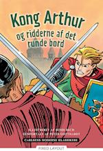 Carlsens Moderne Klassikere 3: Kong Arthur og ridderne af det runde bord (Carlsens Moderne klassikere)