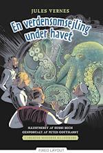 Carlsens Moderne klassikere 2: Jules Vernes En verdensomsejling under havet (Carlsens Moderne klassikere)