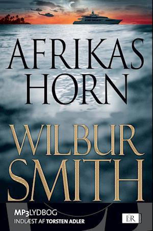 Afrikas Horn af Wilbur Smith