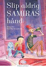 Slip aldrig Samiras hånd (Carlsens stribede)