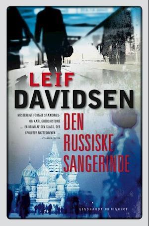 Bog, paperback Den russiske sangerinde af Leif Davidsen