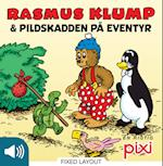 Rasmus Klump og Pildskadden på eventyr (Lyt & Læs)