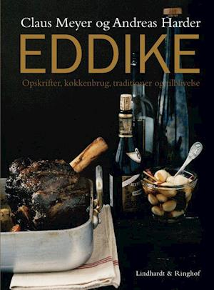 Bog, indbundet Eddike af Andreas Harder, Claus Meyer