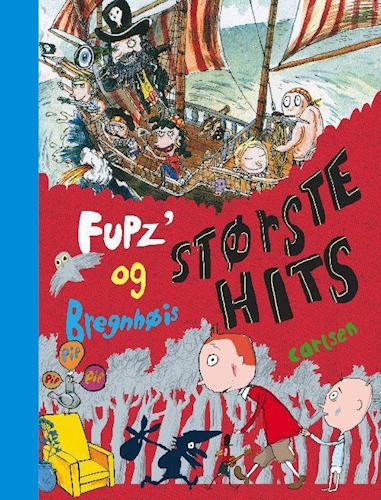 Fups' og Bregnhøis største hits, Kim Fupz Aakeson, Kim Fupz, børnebog, børnebøger