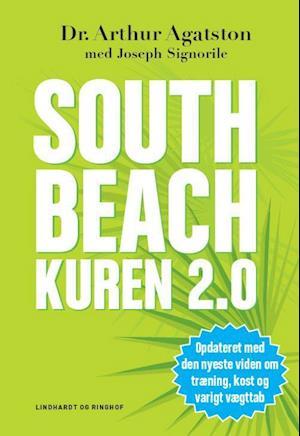 Bog, hardback South Beach kuren 2.0 af Arthur Agatston