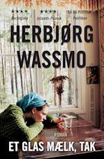 Et glas mælk, tak af Herbjørg Wassmo