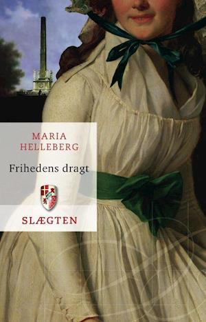 Slægten 16: Frihedens dragt af Maria Helleberg