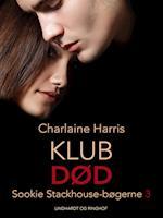 True blood 3 - Klub død (True Blood, nr. 3)