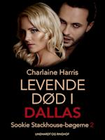 True blood 2 - Levende død i Dallas (True Blood, nr. 2)
