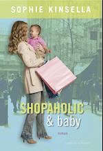 Shopaholic & baby (En Shopaholic, nr. 5)