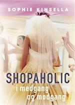 Shopaholic i medgang og modgang (En Shopaholic, nr. 3)