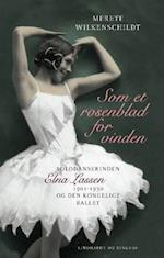Som et rosenblad for vinden