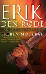 Erik Den Røde: Skibet og sværdet (Erik Den Røde, nr. 1)