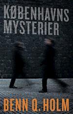 Københavns mysterier af Benn Q Holm