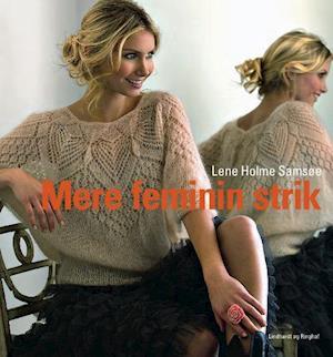 Bog, hardback Mere feminin strik af Lene Holme Samsøe