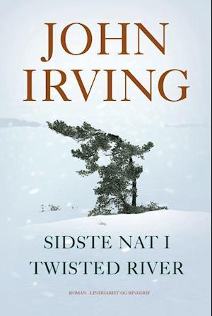 Sidste nat i Twisted River af John Irving