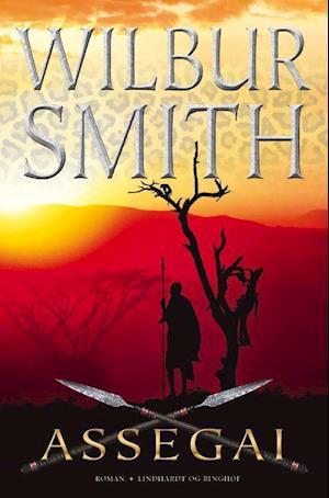 Assegai af Wilbur Smith