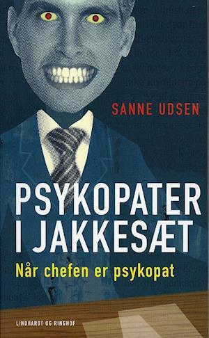 Bog, pocketbog Psykopater i jakkesæt af Sanne Udsen