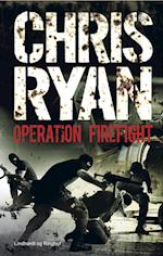 Operation Firefight af Chris Ryan
