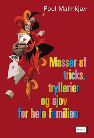 Masser af tricks, tryllerier, gåder og sjov-Poul Malmkjær-E-bog