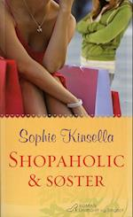 Shopaholic & søster