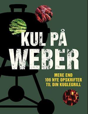 Bog, indbundet Kul på Weber af Jamie Purviance