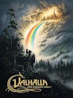 Valhalla. Ulven er løs - Thors Brudefærd - Odins væddemål (Valhalla)