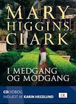 I medgang og modgang af Mary Higgins Clark