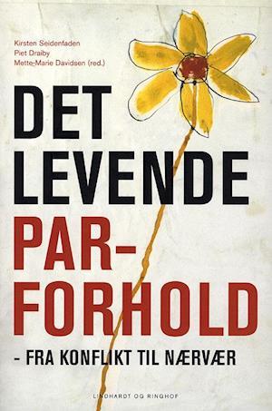 Bog, hæftet Det levende parforhold af K.Seidenfaden P.Draiby