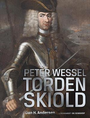 Bog, indbundet Peter Wessel Tordenskiold af Dan H. Andersen