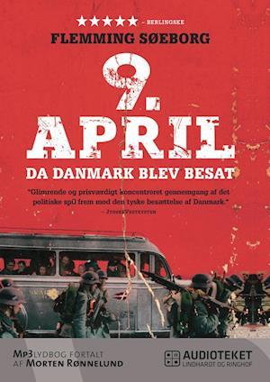9. april - da Danmark blev besat af Flemming Søeborg