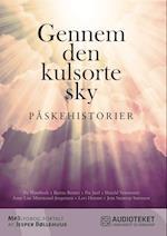 Gennem den kulsorte sky - Påskehistorier
