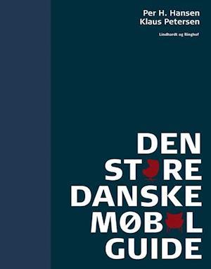 Bog, indbundet Den store danske møbelguide af Klaus Petersen, Per H. Hansen