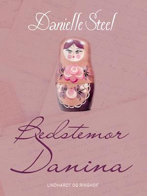 Bedstemor Danina af Danielle Steel