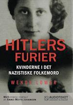 Hitlers furier - kvinderne i det nazistiske folkemord