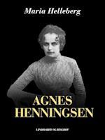 Agnes Henningsen (Kvinder der forandrede Danmark)