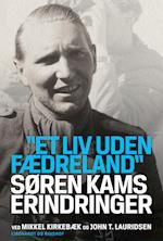 Søren Kams erindringer af John T. Lauridsen, Mikkel Kirkebæk