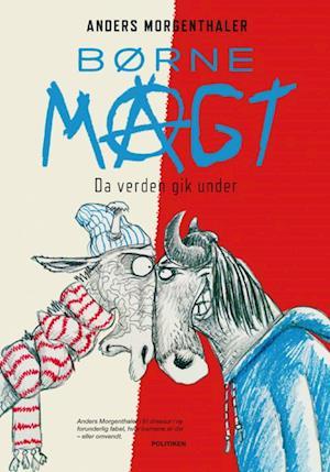 Bog hæftet Børnemagt af Anders Morgenthaler