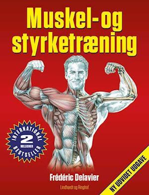 Bog, hæftet Muskel- og styrketræning, rev. udg. af Frédéric Delavier