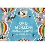 Svikmøllens Danmarkshistorie
