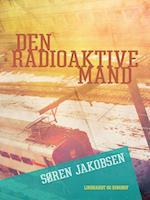 Den radioaktive mand (Den hemmelige afdeling, nr. 1)