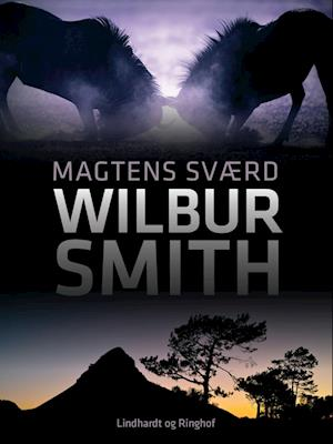 Magtens sværd af Wilbur Smith