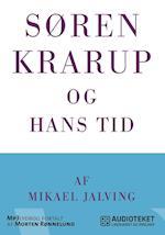 Søren Krarup og hans tid