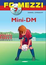 FC Mezzi 7: Mini-DM (FC Mezzi, nr. 7)