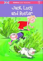 Jack, Lucy and Buster (Kommas easy reading)