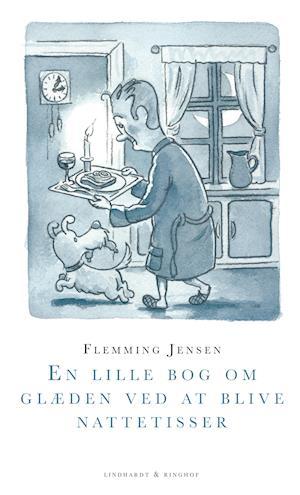 En lille bog om glæden ved at blive nattetisser