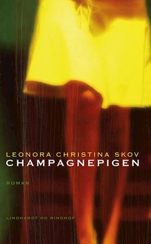 Bog, hæftet Champagnepigen af Leonora Christina Skov