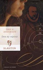 Slægten 10: Den ny stjerne af Dan H. Andersen